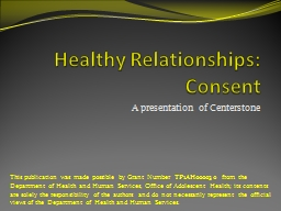 Healthy Relationships: Consent PowerPoint PPT Presentation