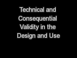 Technical and Consequential Validity in the Design and Use