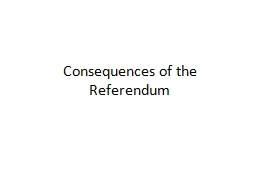 Consequences of the Referendum