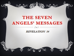 THE SEVEN ANGELS' MESSAGEs