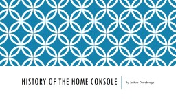 History Of The Home Console