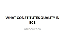 WHAT CONSTITUTES QUALITY IN ECE