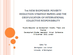 The NEW BIOPOWER: POVERTY REDUCTION STRATEGY PAPERS AND THE