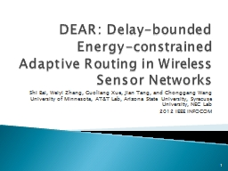 DEAR: Delay-bounded Energy-constrained Adaptive Routing in PowerPoint PPT Presentation