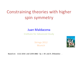 Constraining theories with higher spin symmetry PowerPoint PPT Presentation