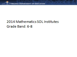 2014 Mathematics SOL Institutes