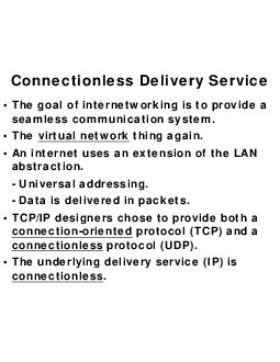 Connectionless Delivery Service