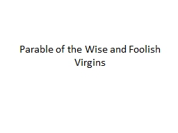 Parable of the Wise and Foolish Virgins