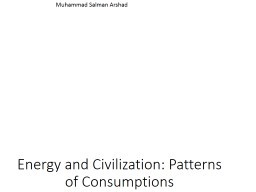 Energy and Civilization: Patterns of Consumptions