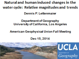 Natural and human induced changes in the water cycle:  Rela