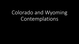 Colorado and Wyoming Contemplations