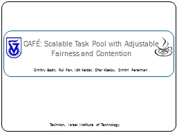 CAFÉ: Scalable Task Pool with Adjustable