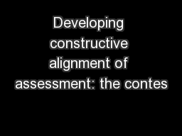 Developing constructive alignment of assessment: the contes