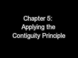 Chapter 5: Applying the Contiguity Principle