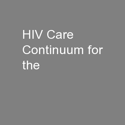 HIV Care Continuum for the