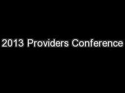 2013 Providers Conference