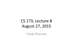 CS 173, Lecture B PowerPoint PPT Presentation