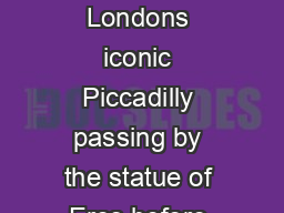 Weddings at Criterion  Weddings at Criterion Your guests arrive in the very heart of Londons iconic Piccadilly passing by the statue of Eros before stepping through the impressive entrance of The Cri PowerPoint PPT Presentation