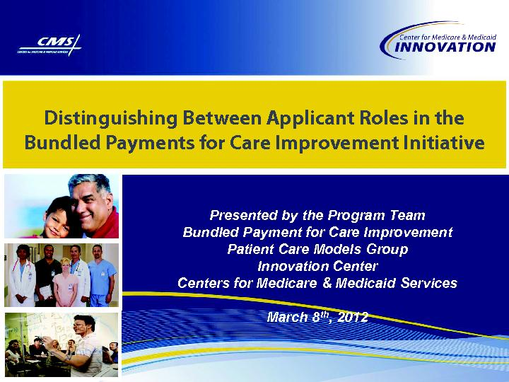 Distinguishing Between Applicant Roles in the Bundled Payments for Car