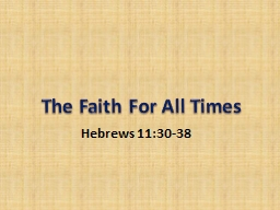 The Faith For All Times PowerPoint PPT Presentation