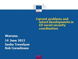 Current problems and latest developments in EU social secur