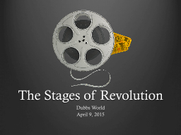 The Stages of Revolution