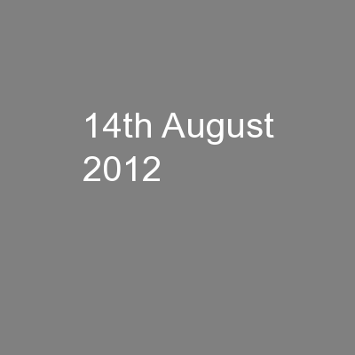 14th August 2012