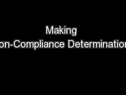 Making Non-Compliance Determinations