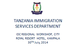 TANZANIA IMMIGRATION SERVICES DEPARTMENT PowerPoint PPT Presentation