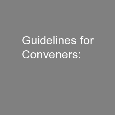 Guidelines for Conveners: