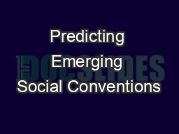 Predicting Emerging Social Conventions