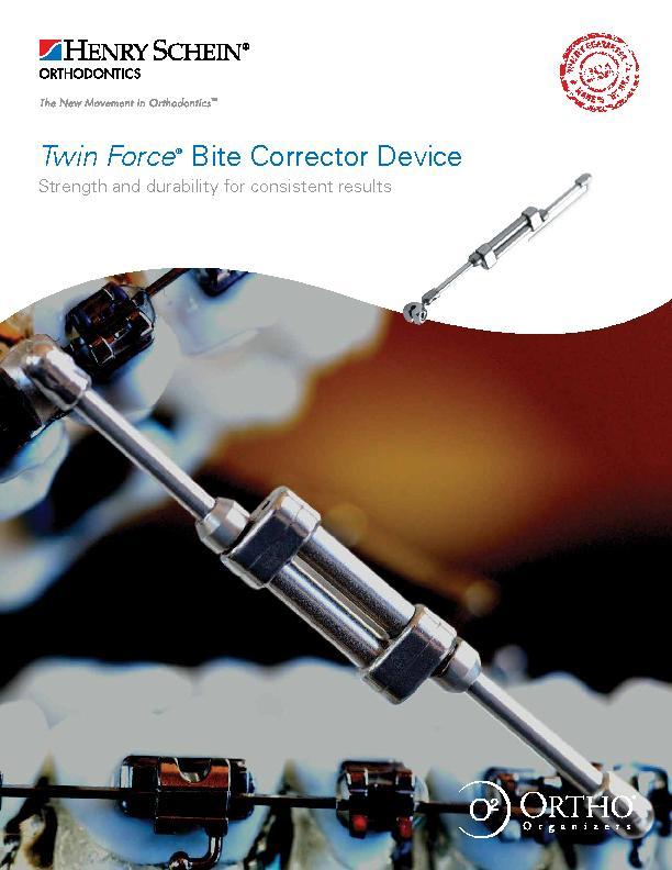 Twin ForceBite Corrector Device Strength and durability for consistent