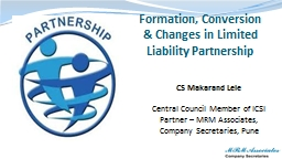 Formation, Conversion & Changes in Limited Liability Pa