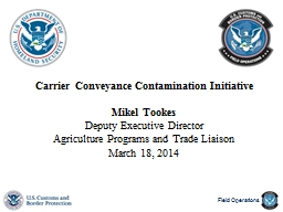 Carrier Conveyance Contamination Initiative