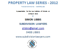 PROPERTY LAW SERIES - 2012
