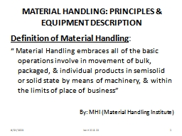 MATERIAL HANDLING: PRINCIPLES & EQUIPMENT DESCRIPTION