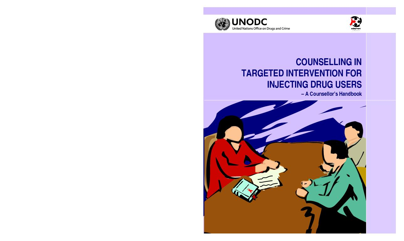 COUNSELLING IN TARGETED INTERVENTION FORINJECTING DRUG USERS– A C