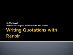Writing Quotations with Renoir PowerPoint PPT Presentation