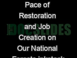 Increasing the Pace of Restoration and Job Creation on Our National Forests inkstock