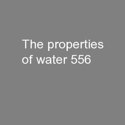 The Properties of Water PowerPoint PPT Presentation