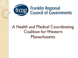 A Health and Medical Coordinating Coalition for Western Mas