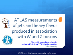 ATLAS measurements of jets and heavy PowerPoint PPT Presentation