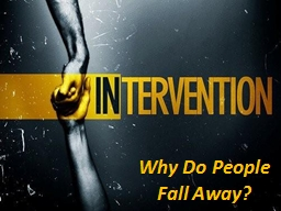 Why Do People Fall Away? PowerPoint PPT Presentation