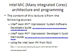 Intel MIC (Many integrated Cores) architecture and programm