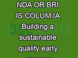 THE FAMILI S NDA OR BRI IS COLUM IA Building a sustainable quality early years s PDF document - DocSlides