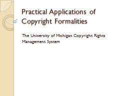 Practical Applications of Copyright Formalities