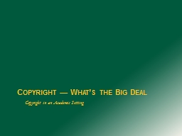 Copyright — What's the Big Deal PowerPoint PPT Presentation