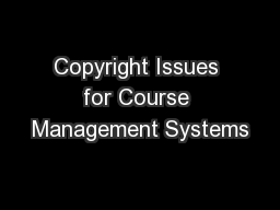 Copyright Issues for Course Management Systems