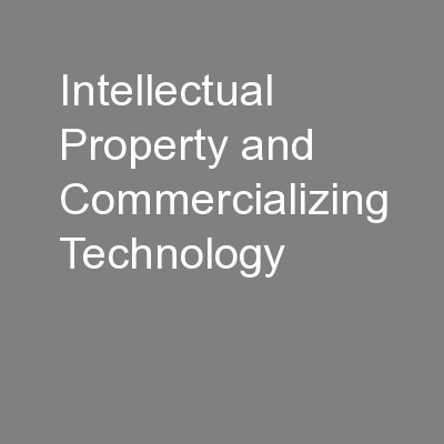 Intellectual Property and Commercializing Technology