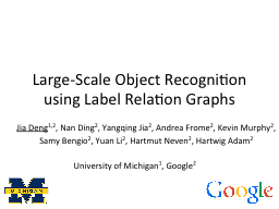 Large-Scale Object Recognition using Label Relation Graphs